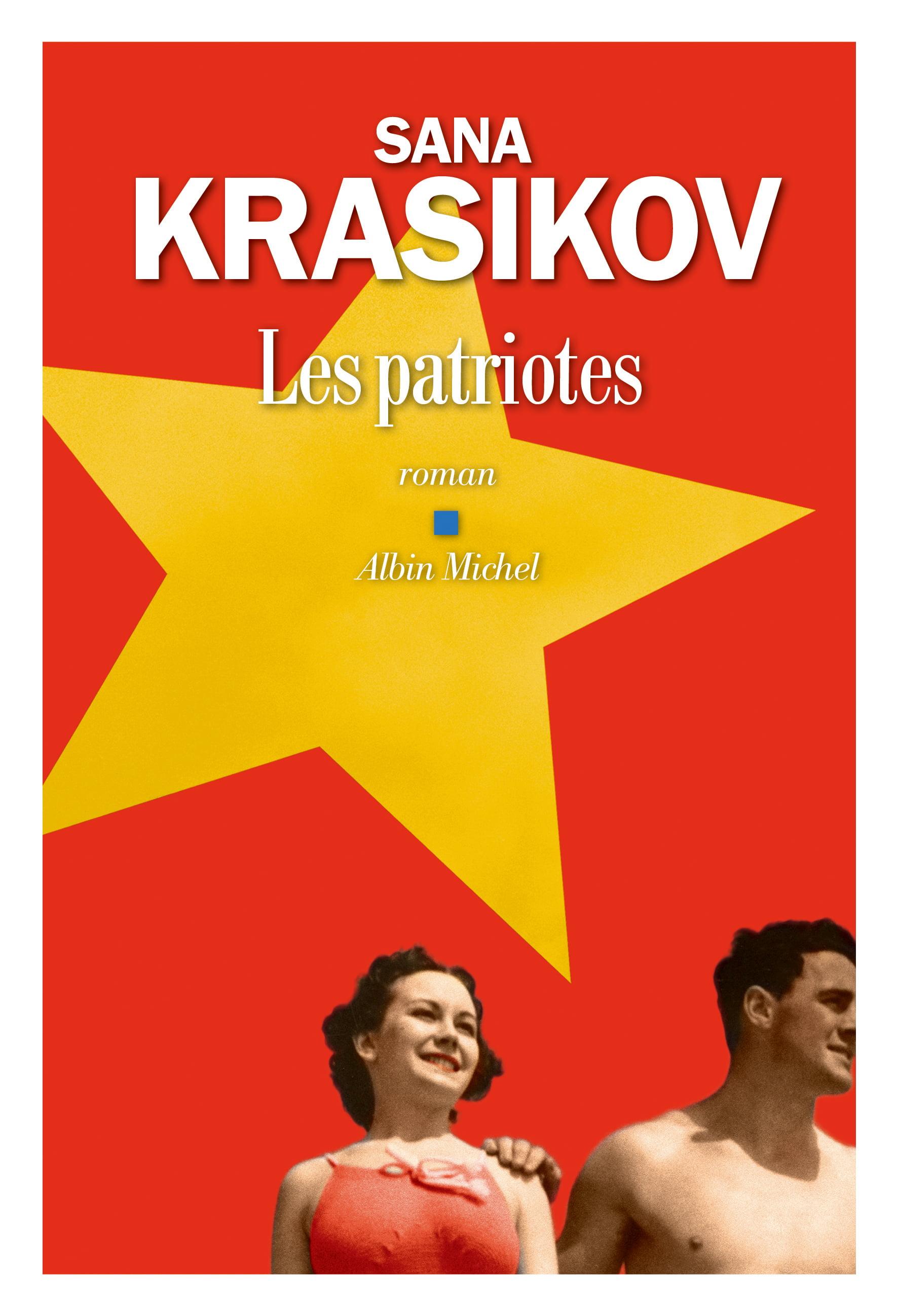 Les patriotes de Sana Krasikov
