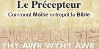 Comment Moïse entreprit la Bible