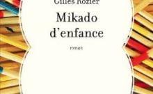 Mikado d'enfance de Gilles Rozier