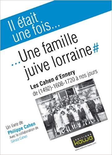 Il était une fois l'histoire d'une famille juive lorraine