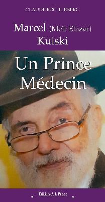 Marcel (Meïr Elazar) Kulski un Prince Médecin