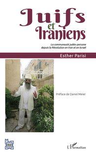 Juifs et Iraniens de Esther Parisi