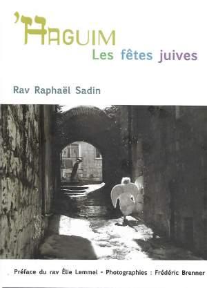 'Haguim les fêtes juives de Raphaël Sadin