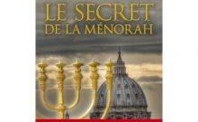 Le secret de la Ménorah par Bernard Benyamin et Yohan Perez