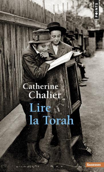 Lire la Torah de Catherine Chalier