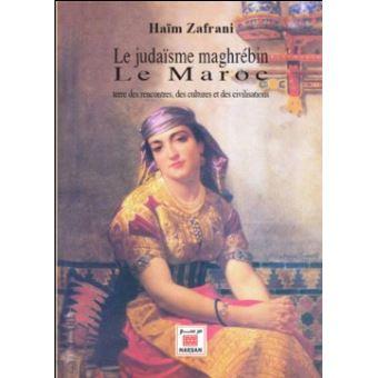 Le Judaïsme maghrébin Le Maroc