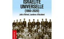 L'Alliance Israélite Universelle (1860-2020)