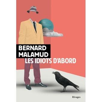 Les idiots d'abord de Bernard Malamud