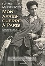 Mon après guerre à Paris de Serge Moscovici