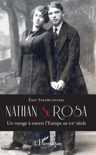 Nathan et Rosa, un voyage à travers l'Europe au XXe siècle