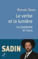 Le verbe et la lumière de Raphaël Sadin