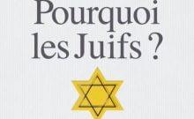 Pourquoi les Juifs ? de Marek Halter
