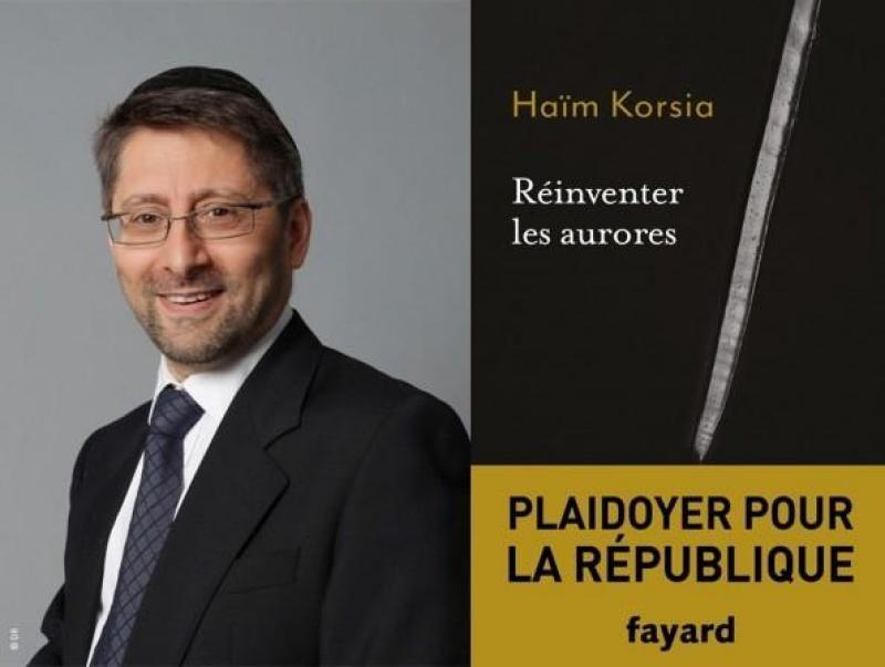 haim Korsia réinventer les aurores plaidoyer pour la république
