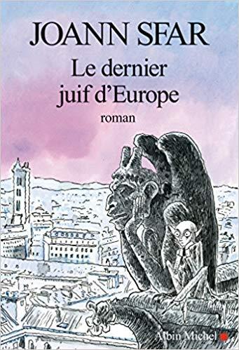 Le dernier Juif d'Europe de Joann Sfar