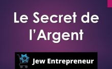 Jew entrepreneur le secret de l'argent ecole juive du marketing digital