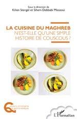 Livre juif : la cuisine du Maghreb n'est-elle qu'une simple histoire de couscous ?