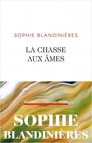 Sophie Blandinières la chasse aux âmes