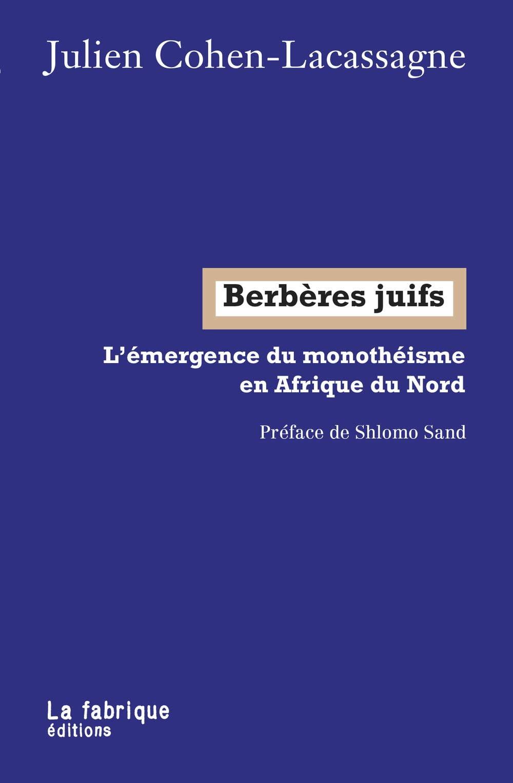 Livre juif : Berbères Juifs, l'émergence du monothéisme en Afrique du Nord
