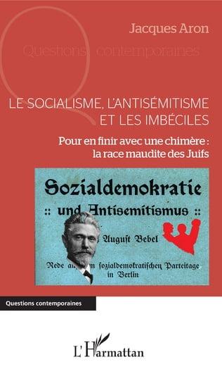 Livre juif : Le socialisme, l'antisémitisme et les imbéciles