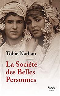 Livre juif : La société des belles personnes de Tobie Nathan