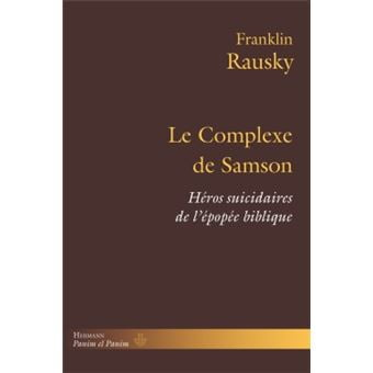 Livre juif : Le complexe de Samson de Franklin Rausky