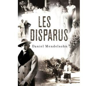 Livre juif : Les disparus de Daniel Mendelsohn