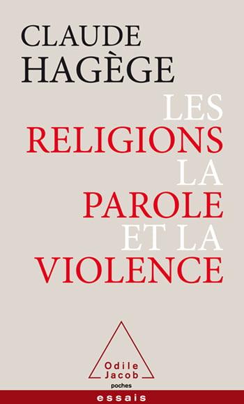 Livre juif : Les religions, la parole et la violence de Claude Hagège