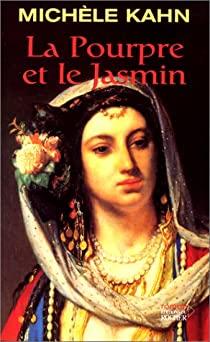 Livre juif : Le Pourpre et le Jasmin de Michèle Kahn