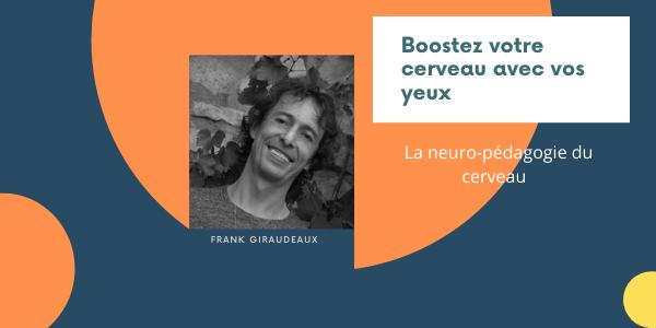 neuro pedagogue frank giraudeaux