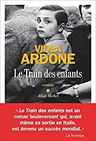 Livre juif : Le Train des Enfants de Viola Ardone