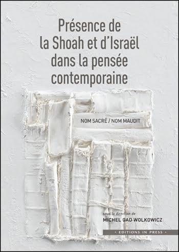 Livre juif : Présence de la Shoah et d'Israël dans la pensée contemporaine
