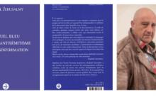 Manuel bleu contre l'antisémitisme et la désinformation de Raphaël Jerusalmy