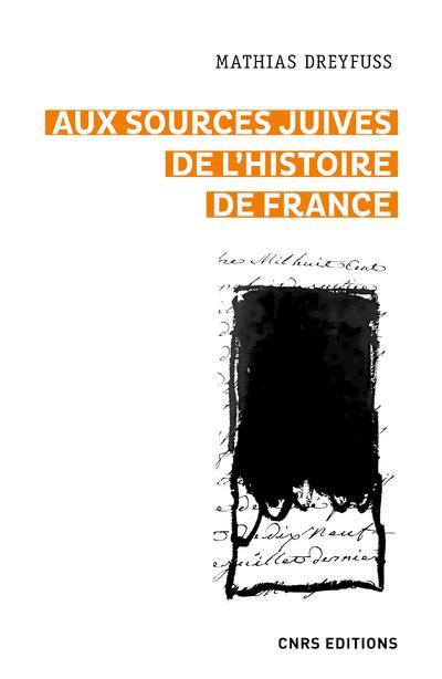 Livre juif : Aux sources juives de l'histoire de France