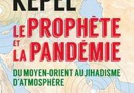 Livre juif : Le prophète et la pandémie de Gilles Kepel