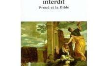Livre juif : Le sacrifice interdit Freud et la Bible