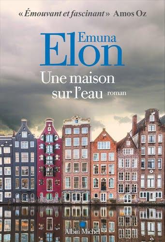 Livre juif : Une Maison sur l'Eau d'Emuna Elon