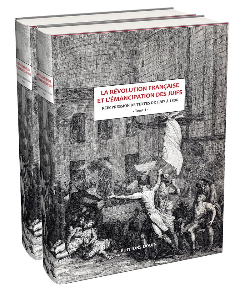 Livre juif : La révolution française et l'émancipation des Juifs de France