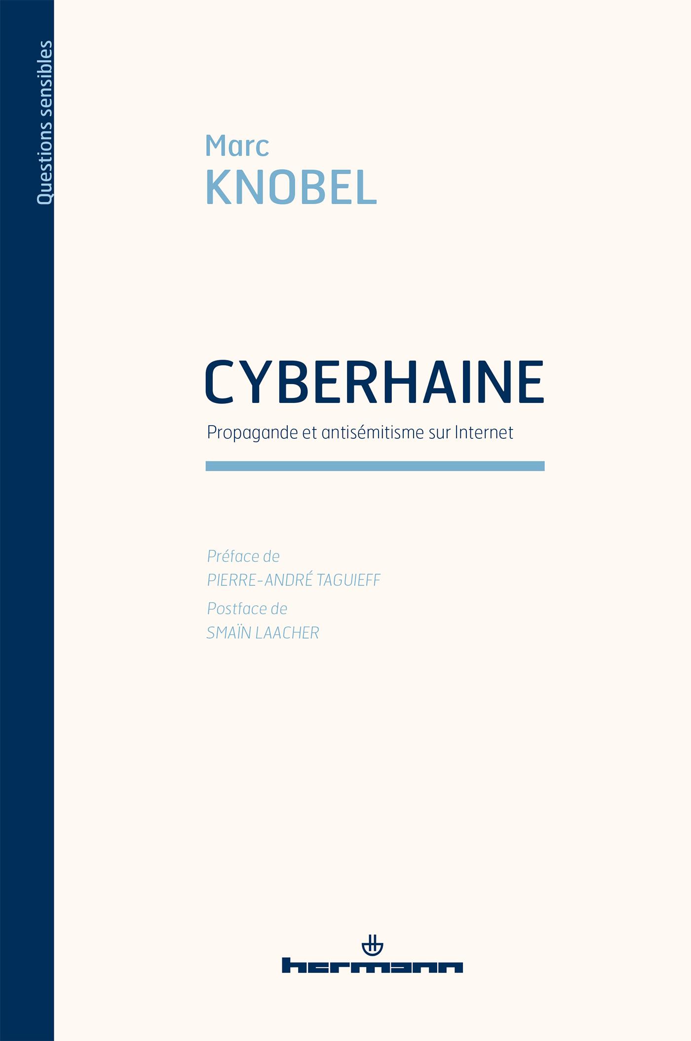 Cyberhaine : propagande et antisémitisme sur Internet de Marc KNOBEL