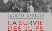Livre Juif : La survie des Juifs en France de Jacques Semelin