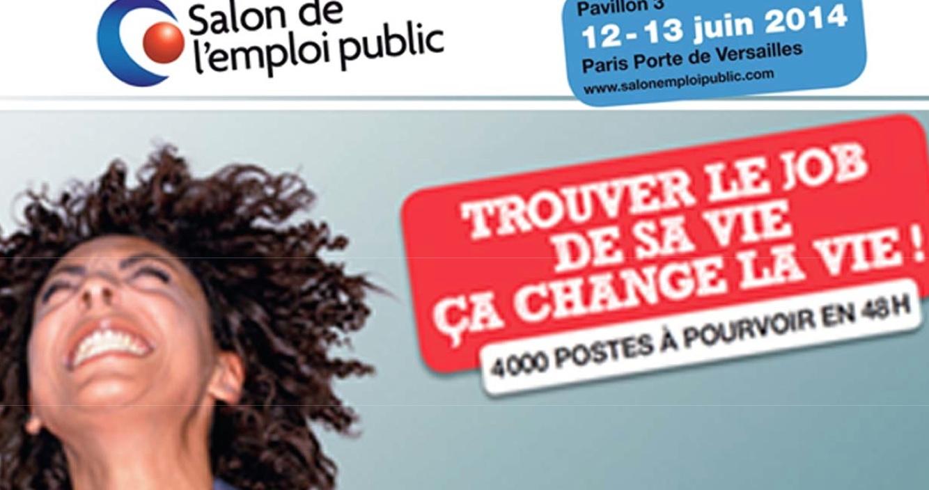 La fonction publique recrute 4 000 postes pourvoir en 48h le 12 juin porte de versailles - Salon de la fonction publique ...