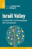 Livres Juifs :Israel Valley le bouclier technologie de l'innovation E.Cukierman et D.Rouach